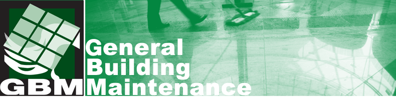GBM - General Building Maintenance Service